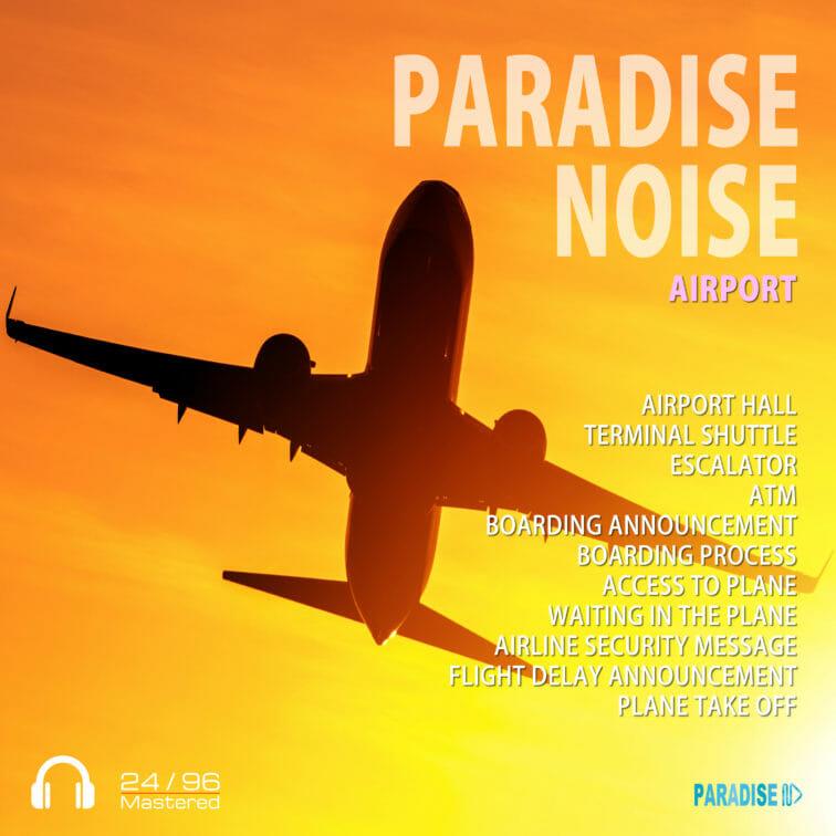 Airport - Paradise Noise