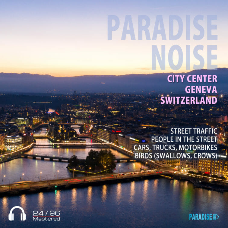 City Center Geneva - Paradise Noise