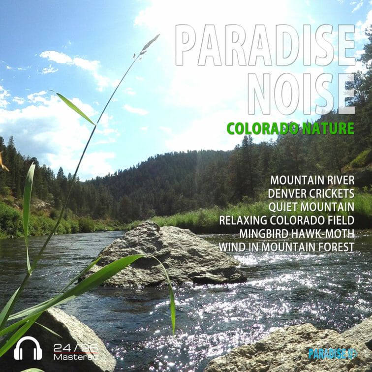 Colorado Nature - Paradise Noise